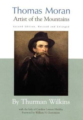 Thomas Moran: Artist of the Mountains (Hardback)