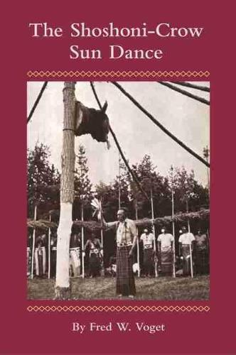 Shoshoni-crow Sun Dance (Paperback)