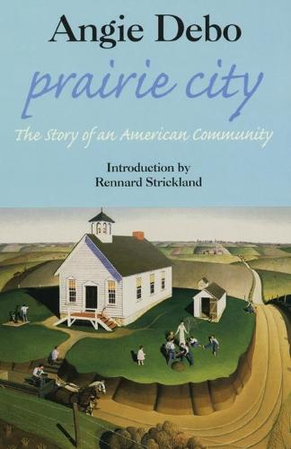 Prairie City: The Story of an American Community (Paperback)