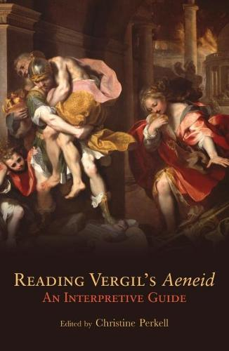 "Reading Virgil's ""Aeneid"": An Interpretive Guide - Oklahoma Series in Classical Culture v. 23 (Paperback)"
