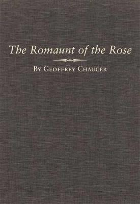 The Romaunt of the Rose (Hardback)