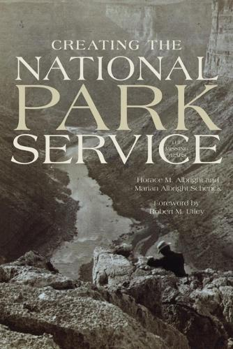 Creating the National Park Service (Paperback)