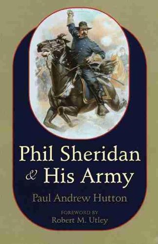 Phil Sheridan and His Army (Paperback)