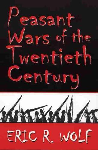 Peasant Wars of the Twentieth Century (Paperback)