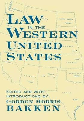 Law in the Western United States (Hardback)