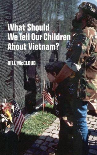 What Should We Tell Our Children About Vietnam? (Paperback)
