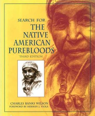 Search for the Native American Purebloods (Paperback)