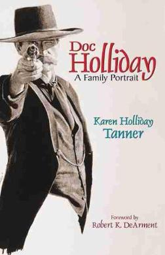 Doc Holliday: A Family Portrait (Hardback)