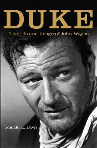 Duke: The Life and Image of John Wayne (Paperback)