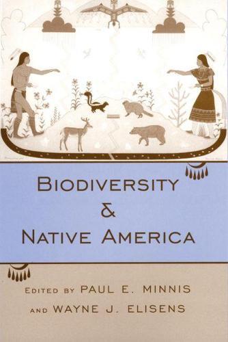 Biodiversity and Native America (Paperback)