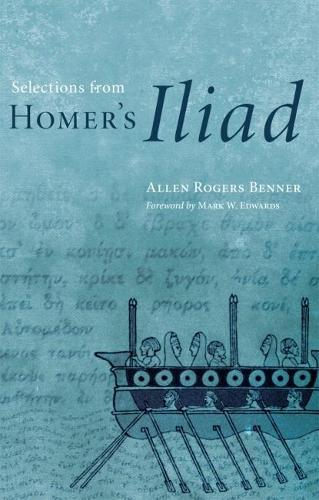 "Selections from Homer's ""Iliad"" (Paperback)"