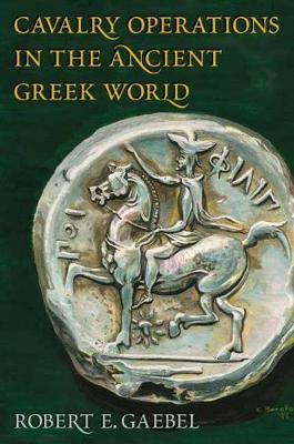 Cavalry Operations in the Ancient Greek World (Hardback)