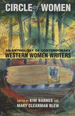 A Circle of Women: An Anthology of Contemporary Western Women Writers (Paperback)