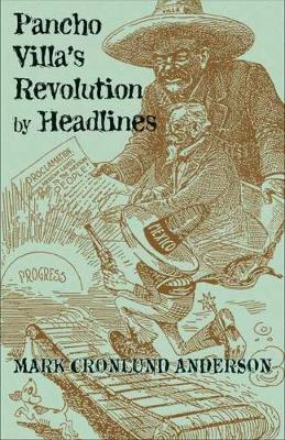 Pancho Villa's Revolution by Headlines (Paperback)