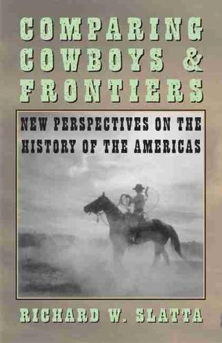 Comparing Cowboys and Frontiers (Paperback)