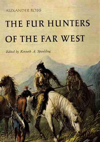 Fur Hunters of the Far West (Paperback)