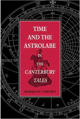 Time and the Astrolabe in the Canterbury Tales (Hardback)