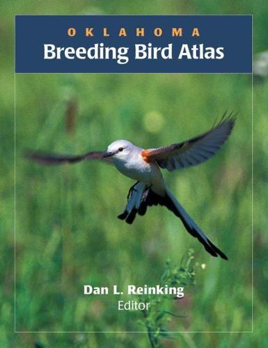 Oklahoma Breeding Bird Atlas (Hardback)