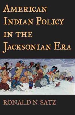 American Indian Policy in the Jacksonian Era (Paperback)