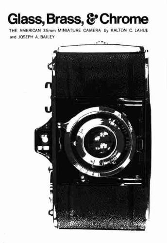 Glass, Brass, and Chrome: The American 35MM Miniature Camera (Paperback)