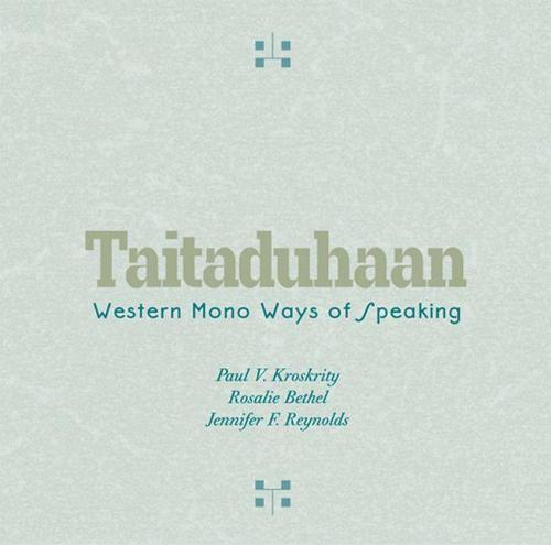 Taitaduhaan: Western Mono Ways of Speaking (CD-ROM)