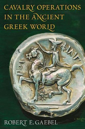 Cavalry Operations in the Ancient Greek World (Paperback)