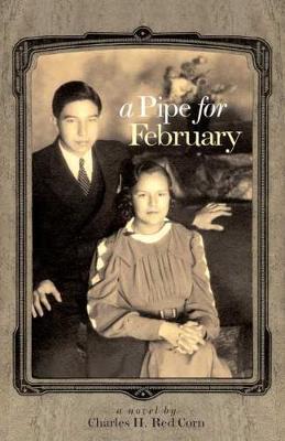 A Pipe for February: A Novel (Hardback)