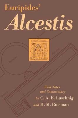 Euripides' Alcestis - Oklahoma Series in Classical Culture No. 29 (Hardback)