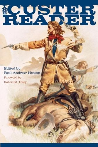 The Custer Reader (Paperback)