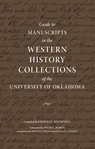 Guide to Manuscripts in the Western History Collection of the University of Oklahoma (Paperback)