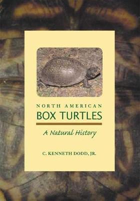 North American Box Turtles: A Natural History (Paperback)