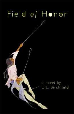 Field of Honour: A Novel (Hardback)
