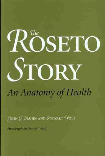 The Roseto Story: An Anatomy of Health (Paperback)