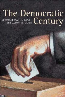 The Democratic Century (Hardback)