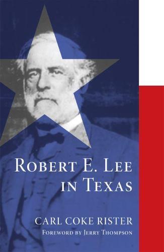 Robert E. Lee in Texas (Paperback)