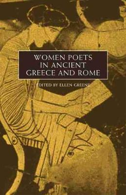 Women Poets in Ancient Greece and Rome (Hardback)