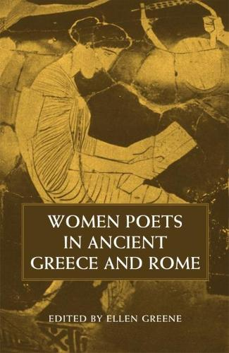 Women Poets in Ancient Greece and Rome (Paperback)