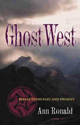 GhostWest: Reflections Past and Present - Literature of the American West Series (Paperback)