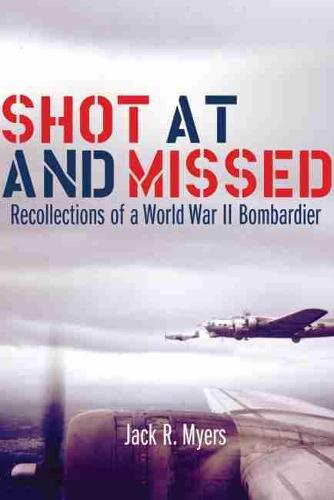 Shot At and Missed (Paperback)