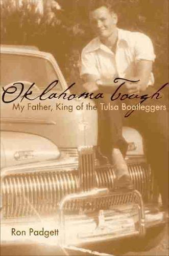 Oklahoma Tough: My Father, King of the Tulsa Bootleggers (Paperback)