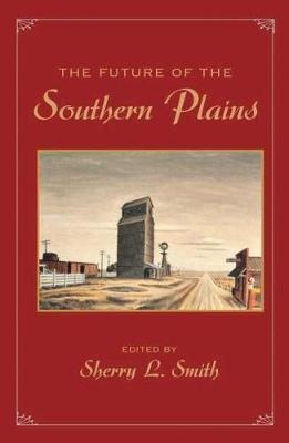 The Future of the Southern Plains (Paperback)