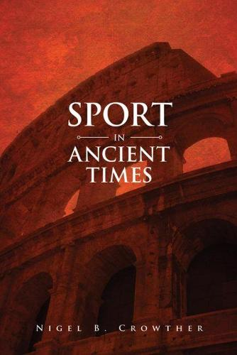 Sport in Ancient Times (Paperback)