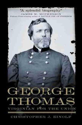 George Thomas: Virginian for the Union (Paperback)