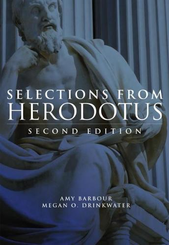 Selections from Herodotus - With Greek-English Vocabulary (Paperback)