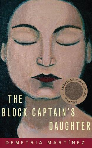 The Block Captain's Daughter - Chicana and Chicano Visions of the Americas Series 11 (Paperback)
