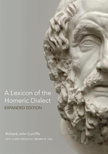 A Lexicon of the Homeric Dialect (Paperback)