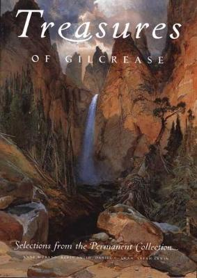 Treasures of Gilcrease: Selections from the Permanent Collection (Hardback)