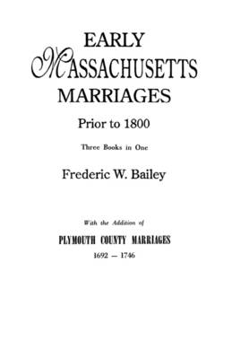 Early Massachusetts Marriages (Paperback)