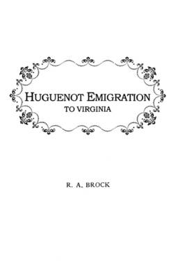 Huguenot Emigration to Virginia ... (Paperback)