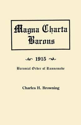 Magna Charta Barons, 1915. Baronial Order of Runnemede (Paperback)